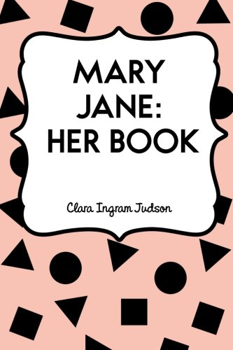 9781530309276: Mary Jane: Her Book