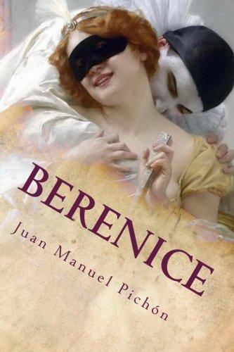9781530312085: Berenice: o la infiel por amor