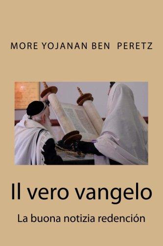 Il Vero Vangelo: La Buona Notizia Redencion (Paperback)
