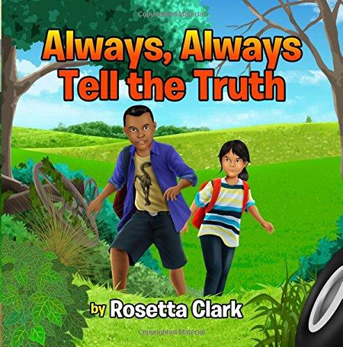 9781530315062: Always, Always Tell the Truth