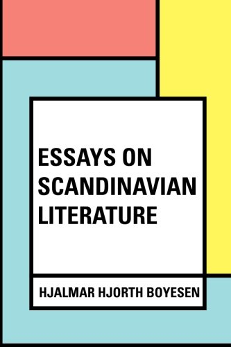 9781530322534: Essays on Scandinavian Literature