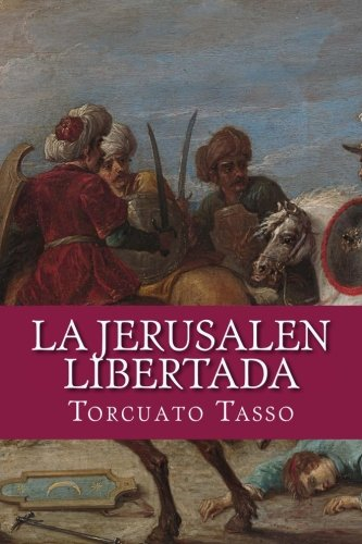 9781530325740: La Jerusalen libertada