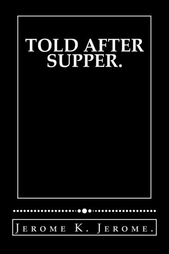 9781530327126: Told after Supper.