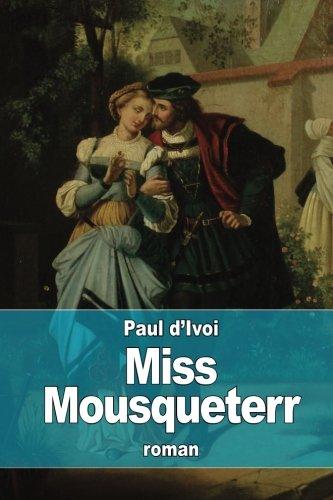 Miss Mousqueterr: D'Ivoi, Paul
