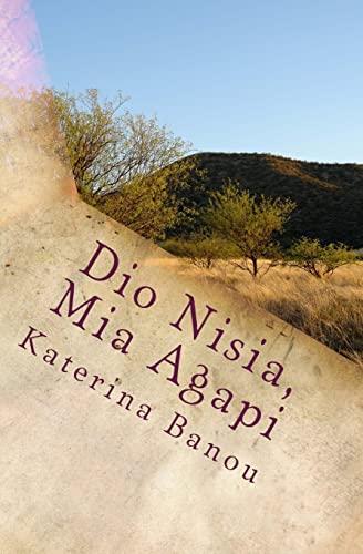 Dio Nisia, MIA Agapi: Banou, Katerina