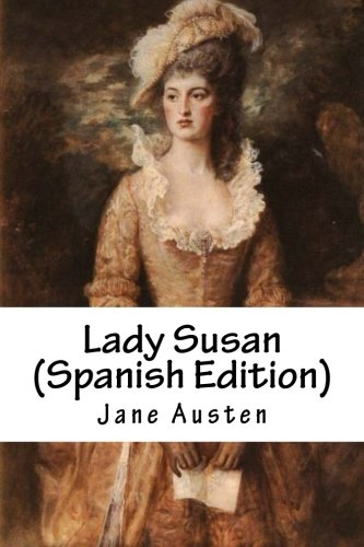 9781530337095: Lady Susan (Spanish Edition)