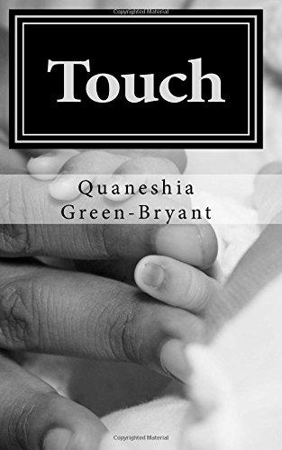 Touch: Quaneshia J. Green-Bryant