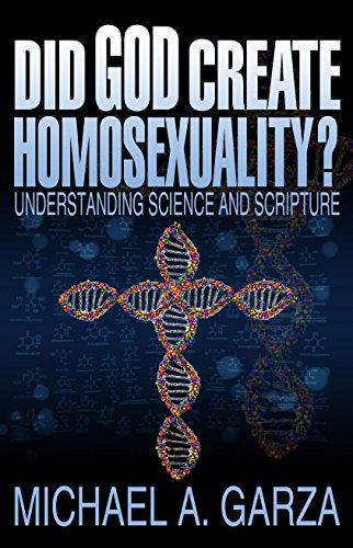 9781530338269: Did God Create Homosexuality? understanding science and scripture