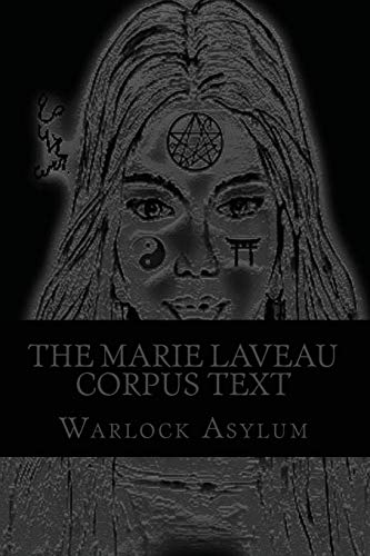 9781530340293: The Marie Laveau Corpus Text (Standard Version): Explorations into the Magical Arts of Ninzuwu as Dictated by Marie Laveau