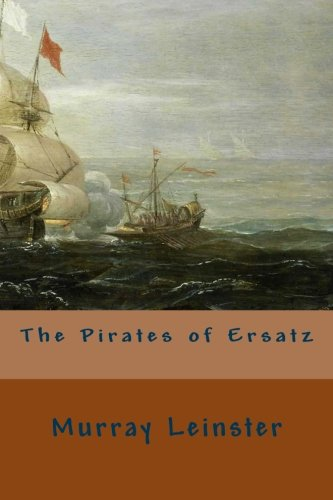 9781530340392: The Pirates of Ersatz