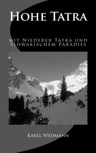 9781530341634: Hohe Tatra mit Niederer Tatra und Slowakischem Paradies