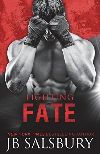 Fighting Fate (Fighting Series) (Volume 7): Salsbury, JB