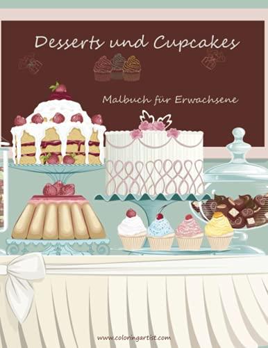 9781530345038: Malbuch mit Desserts und Cupcakes für Erwachsene 1: Volume 1