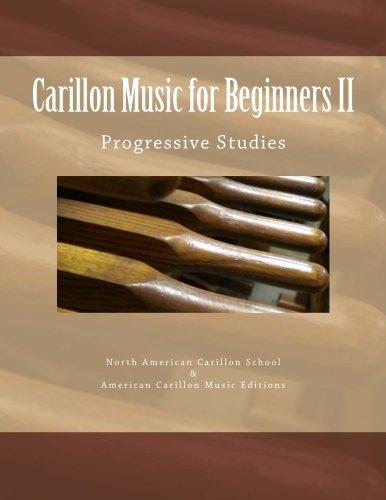 9781530350858: Carillon Music for Beginners II: Progressive Studies