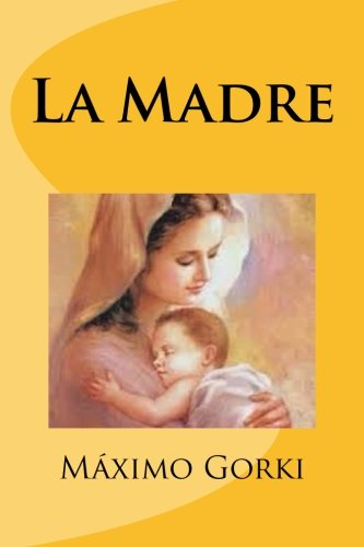 9781530351060: La Madre (Spanish Edition)