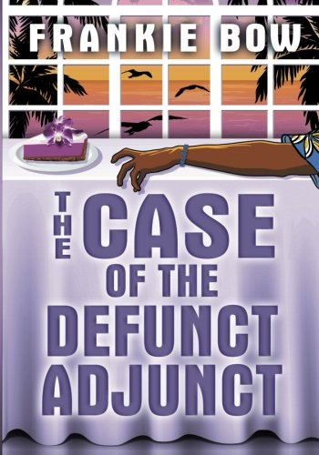9781530357147: The Case of the Defunct Adjunct: Large Print Edition (The Molly Barda Mysteries)