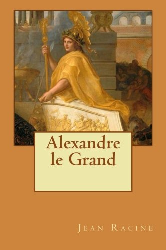 9781530362547: Alexandre le Grand (French Edition)