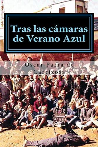 9781530363322: Tras las cámaras de Verano Azul (Spanish Edition)