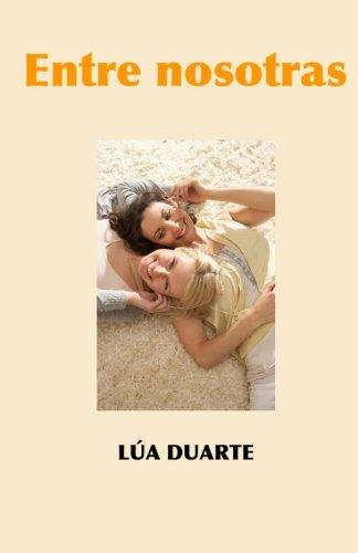 9781530369690: Entre nosotras (Spanish Edition)