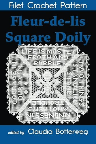 Fleur-de-lis Square Doily Filet Crochet Pattern: Complete: Card, Mary