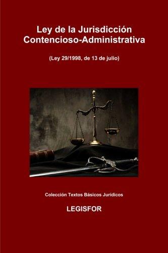 9781530374106: Ley de la Jurisdicción Contencioso-Administrativa: edición 2016 (Colección Textos Básicos Jurídicos)