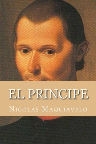 El Principe (Spanish Edition): Maquiavelo, Nicolas