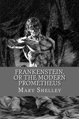 9781530374915: Frankenstein, or the Modern Prometheus (English Edition)
