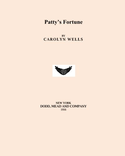 9781530382446: Patty's Fortune