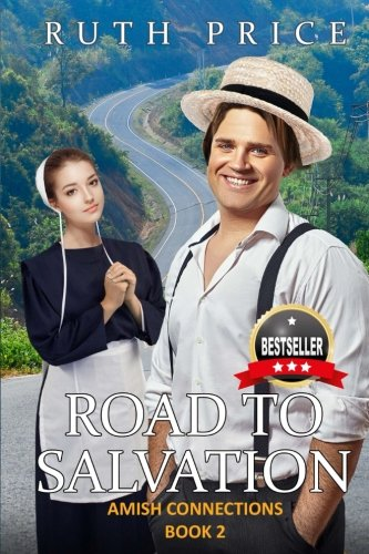 9781530382477: Road to Salvation (Out of Darkness - Amish Connections (An Amish of Lancaster County Saga)) (Volume 2)