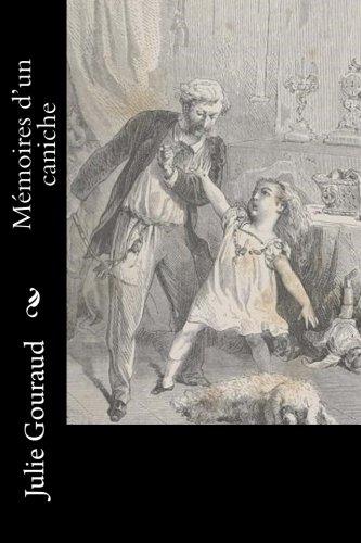 Memoires D'Un Caniche: Gouraud, Julie