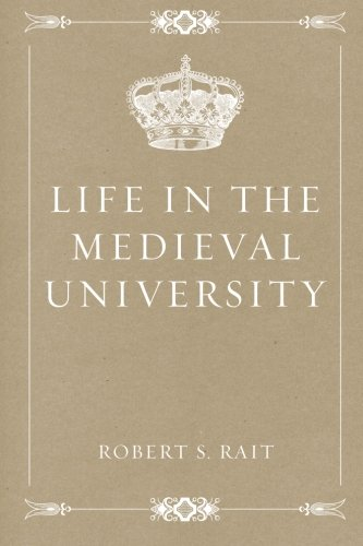 9781530388806: Life in the Medieval University