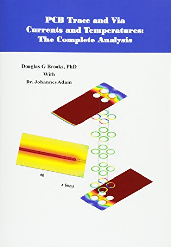 9781530389438: PCB Trace and Via Currents and Temperatures:: The Complete Analysis