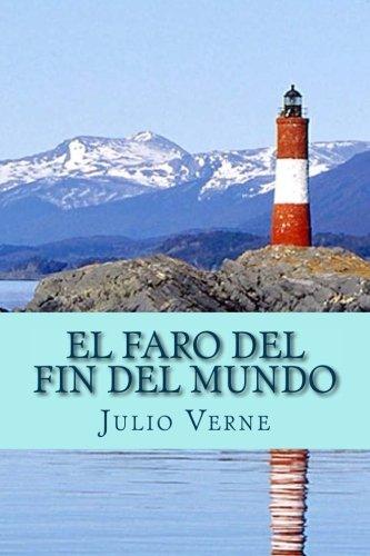 9781530393749: El Faro del Fin del Mundo (Spanish Edition)