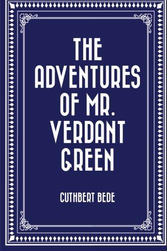 9781530393992: The Adventures of Mr. Verdant Green