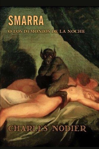 9781530396207: Smarra o los demonios de la noche (Spanish Edition)