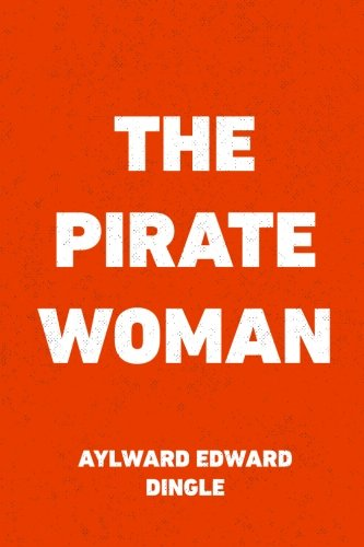 9781530396443: The Pirate Woman