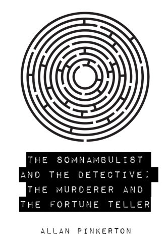 9781530397457: The Somnambulist and the Detective; The Murderer and the Fortune Teller