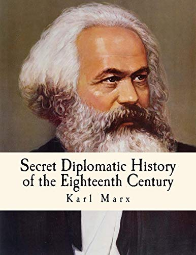 9781530408955: Secret Diplomatic History of the Eighteenth Century