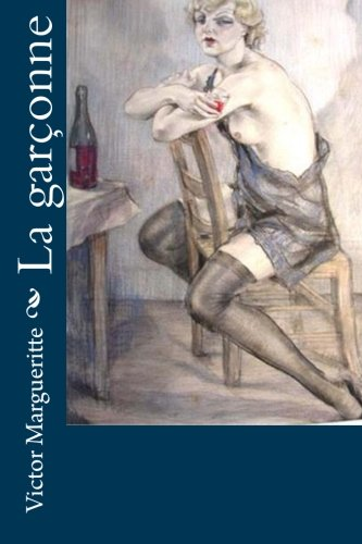 9781530410972: La garçonne (French Edition)