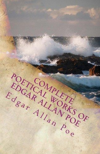 Complete Poetical Works of Edgar Allan Poe: Poe, Edgar Allan