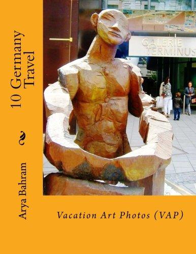 9781530414116: 10 Germany Travel: Vacation Art Photos (VAP) (Volume 10)