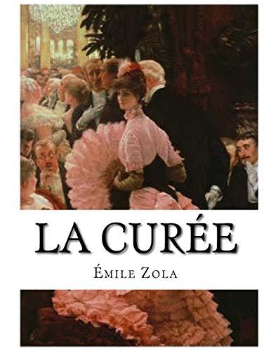 9781530420766: La Curée (French Edition)