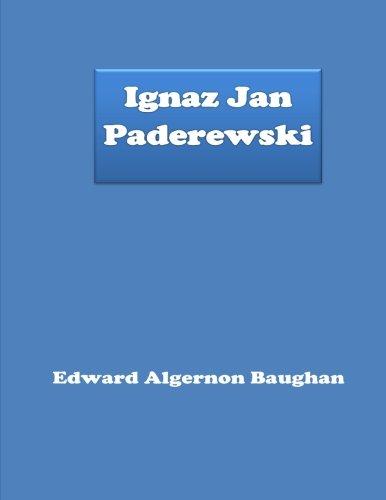 9781530421473: Ignaz Jan Paderewski