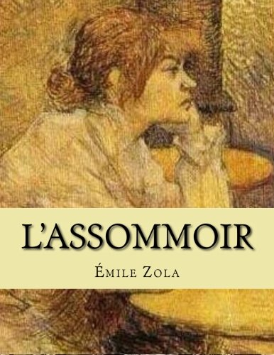 9781530422869: L'Assommoir (French Edition)