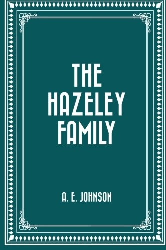 9781530423002: The Hazeley Family