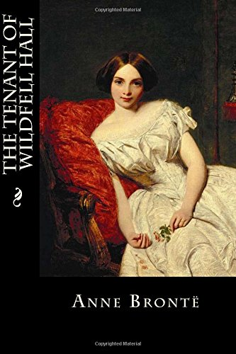 9781530430215: The Tenant of Wildfell Hall