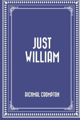 9781530430772: Just William