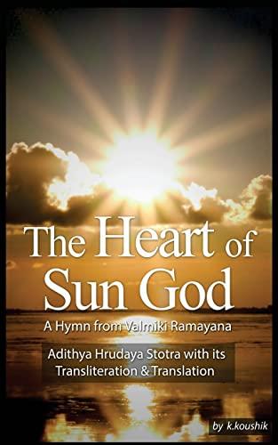 The Heart Of Sun God - A: Narayanan V, Koushik