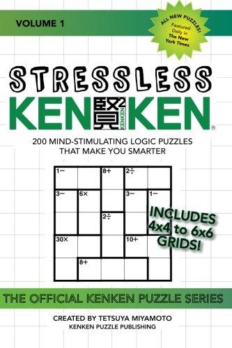 9781530438068: Stressless KenKen: 200 Mind-stimulating Logic Puzzles