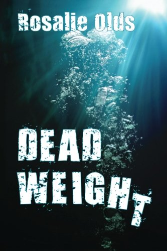 Dead Weight (Paperback): Rosalie Olds